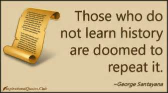 History quotes doomed to repeat image quotes at hippoquotes com