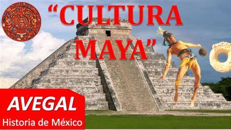 imagenes de mayas cultura cultura maya mexico avegal historia youtube