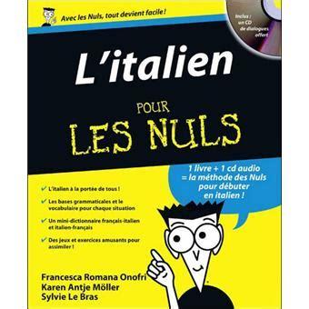 les petits livres litalien pour les nuls livre avec un cd audio l italien pour les nuls francesca romana onufri