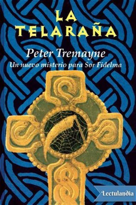peter tremayne epub gratis la telara 241 a peter tremayne descargar epub y pdf gratis lectulandia