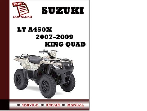 small engine repair manuals free download 2007 suzuki reno parking system suzuki lt a450x 2007 2008 2009 king quad workshop service repair ma