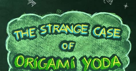 The Strange Of The Origami Yoda - middle grade book of the week the strange of