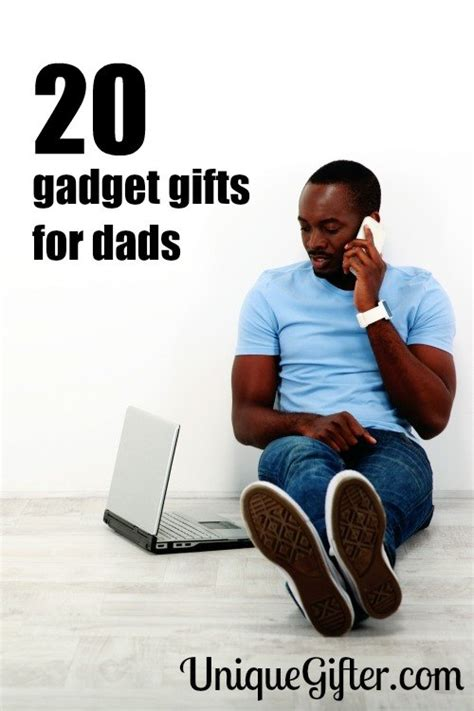 gadgets for dad 20 gadget gifts for dad unique gifter