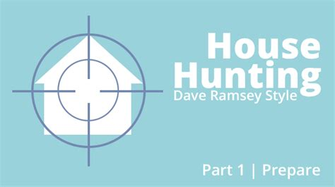 dave ramsey buy house house hunting dave ramsey style part 1 prepare truegoodandbeautiful net