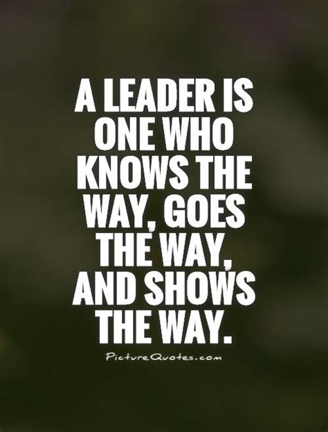 leadership and the one leading the way quotes quotesgram