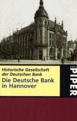 hannover deutsche bank die deutsche bank in hannover martin l m 252 ller