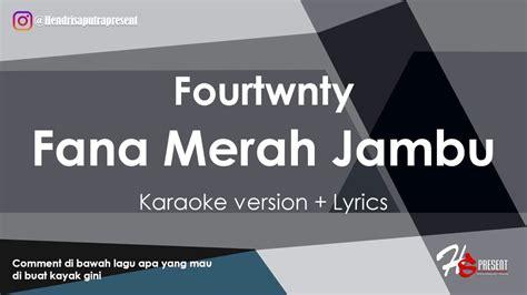 Download Mp3 Fourtwnty Fana Merah Jambu | free download fana merah jambu youtube mp3 6 53 mb