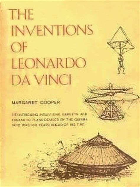 leonardo da vinci biography book reviews the inventions of leonardo da vinci by margaret cooper