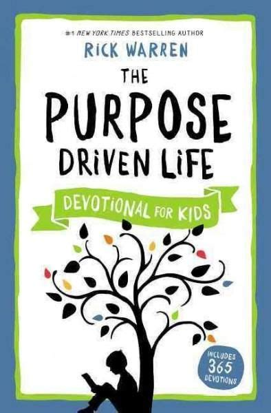 libro the purpose driven life 17 best ideas about devotions for kids on grateful heart prayer and bible for kids