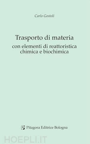 libreria pitagora bologna trasporto di materia con elementi di reattoristica chimica