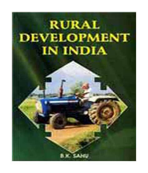 Mba In Product Development In India by Rural Development In India Buy Rural Development In India
