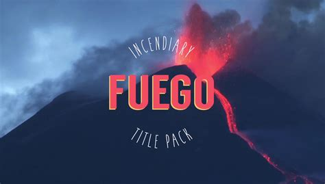 fuego incendiary title pack after effects template