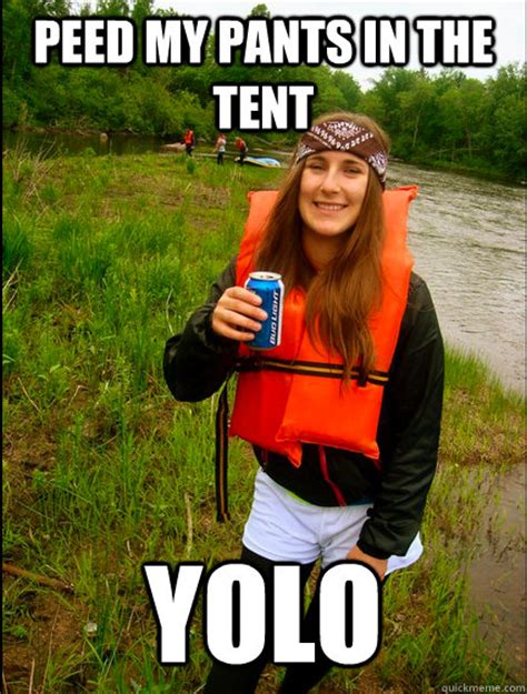 Pee Pants Meme - peed my pants in the tent yolo scumbag mel quickmeme