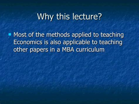 Managerial Economics Ppt Mba Students by Challenge Of Teaching Economics To Management Students In Ppt