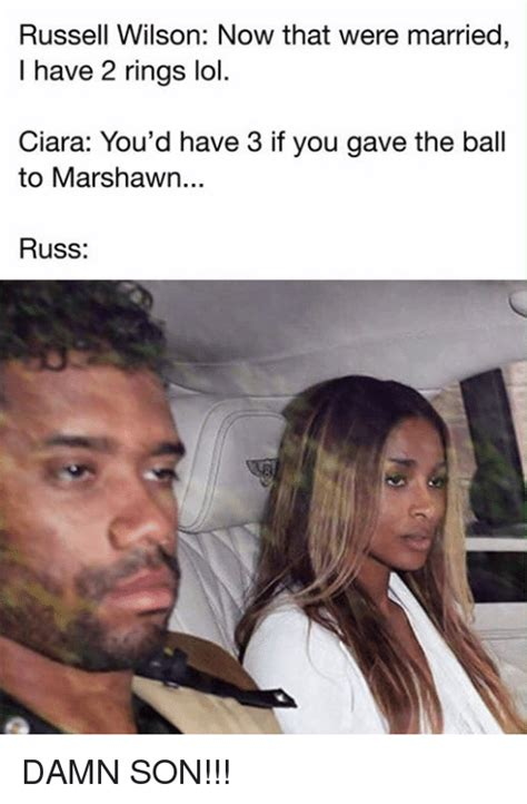 Ciara Meme - russell wilson now that were married i have 2 rings lol