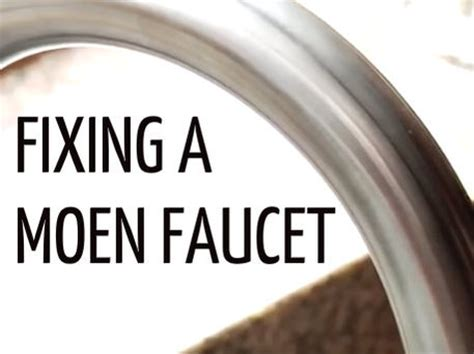 fixing  leaky moen kitchen faucet craftfoxes