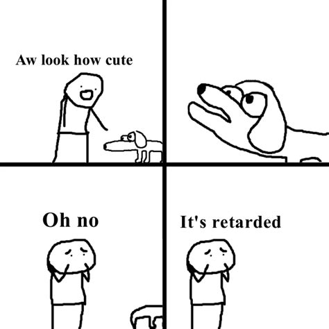 Meme Comic Template - oh no it s retarded meme templates know your meme