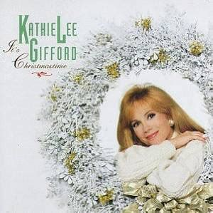 kathie lee gifford music cd kathie lee gifford it s christmastime cd album at discogs