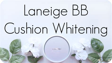 Laneige Bb Cushion Whitening porcelain princess