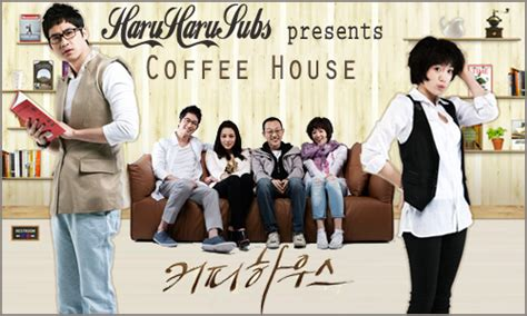 coffee house korean drama revisiting the classics coffee house 2010 korean drama review the best and