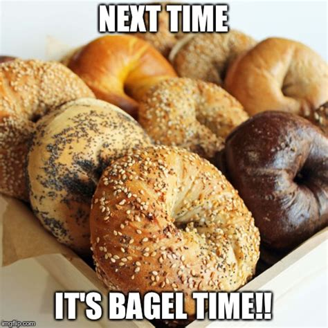 Bagel Meme - the only bae goals i want is this bagel imgflip