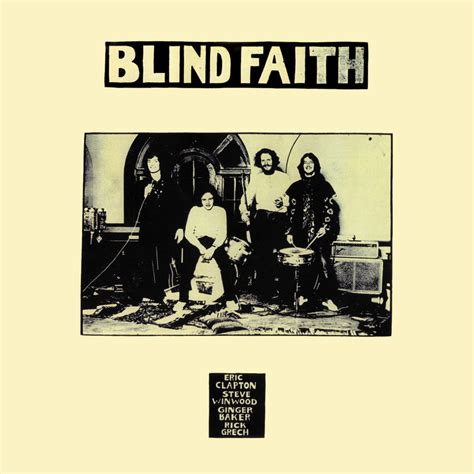 Blind Faith Blind Faith In High Resolution Audio Blind Faith