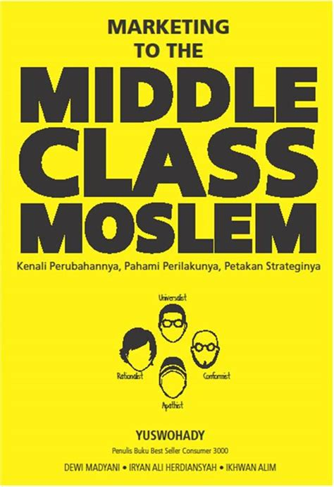 Buku Consumer 3000 pre order buku marketing to the middle class muslim yuswohady