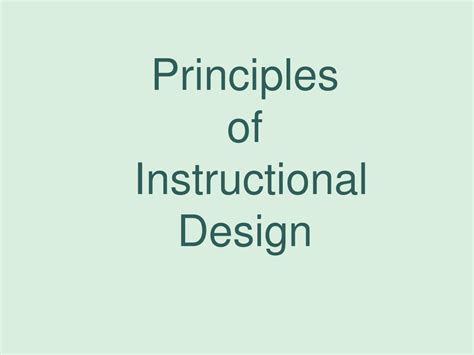 instructional design using powerpoint ppt principles of instructional design powerpoint