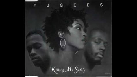 lauryn hill killing me softly chords lyrics killing me softly fugees