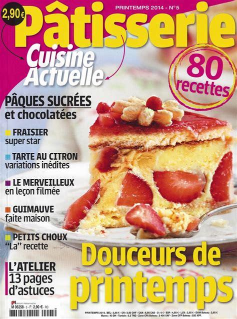cuisine actuelle magazine cuisine actuelle 171 p 226 tisserie 187 printemps 2014 n 176 5