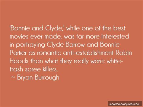 bonnie and clyde quotes quotes about bonnie clyde top 26 bonnie clyde quotes