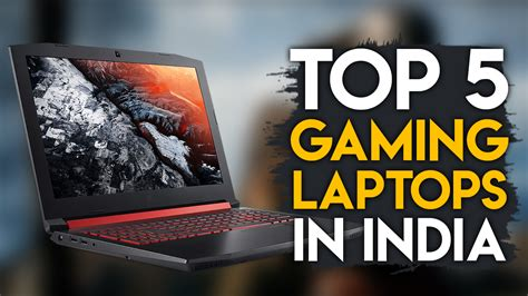 Best Laptop For Mba Students 2017 India by Best Gaming Laptops For Gamers In India Gaming
