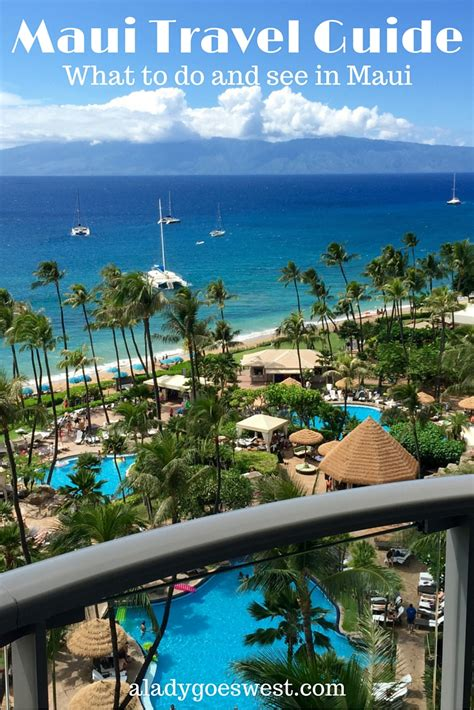things to do on maui maui travel guide the top things to see and do in maui