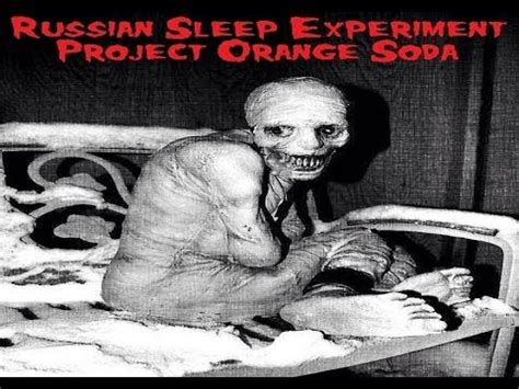 Russian Sleeper Experiment by The Russian Sleep Experiment Project Orange Soda