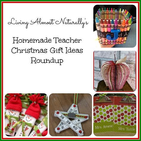 homemade christmas presents for teachers diy and handmade