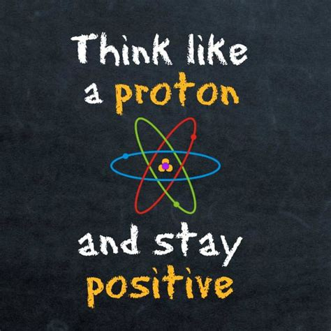 protons are positive the world s catalog of ideas