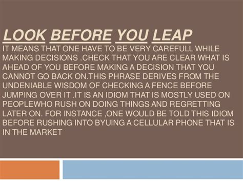 Look Before You Leap Essay by Proverb