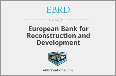 european bank for reconstruction and development ebrd european bank for reconstruction and development
