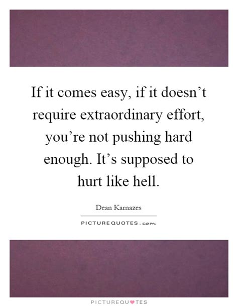not enough of not enough of ordinary extraordinary books if it comes easy if it doesn t require extraordinary