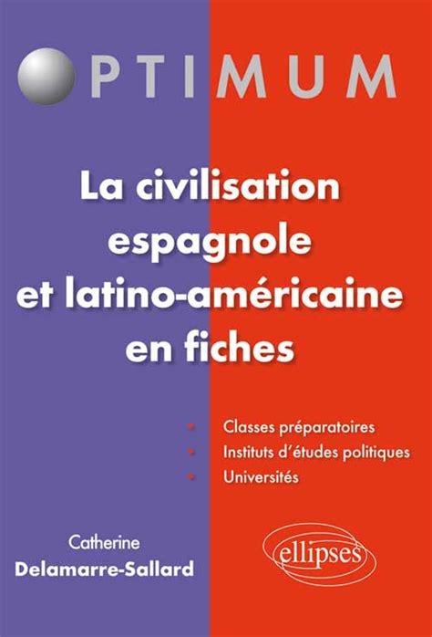 introduction aux civilisations latino amricaines l 233 gislation responsabilit 233 233 thique et d 233 ontologie organisation du travail sant 233 publique n
