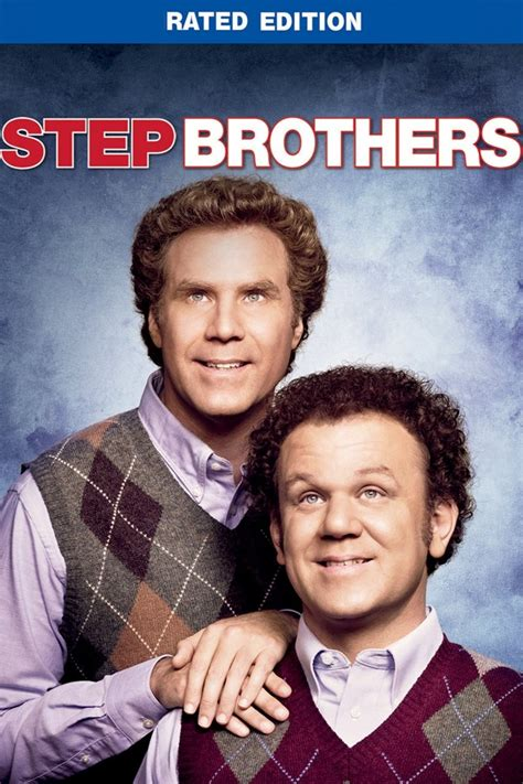 film quotes step brothers step brothers 2008 rotten tomatoes