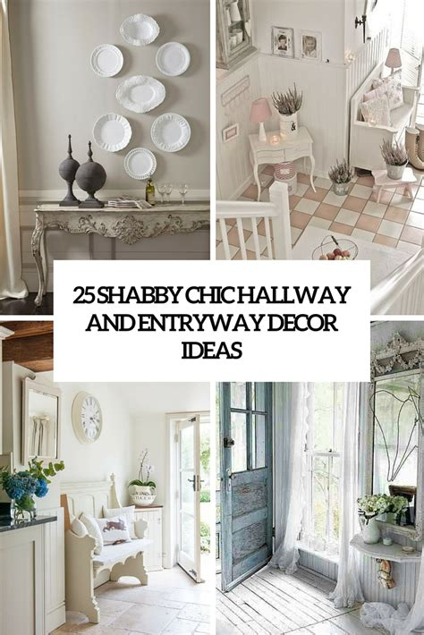 Huge Glass Vase 25 Shabby Chic Hallway And Entryway D 233 Cor Ideas Shelterness