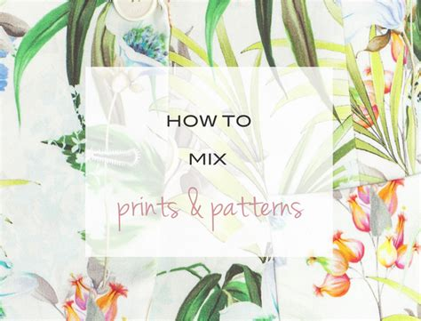 how to mix patterns ebabee likes how to mix patterns and prints florals
