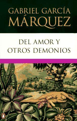 un libro al d 237 a gabriel garc 237 a m 225 rquez del amor y otros demonios