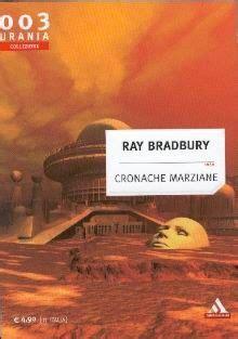 cronache marziane cronache marziane by ray bradbury