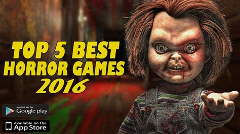 best new horror top 5 best new horror for android ios in 2016 2017