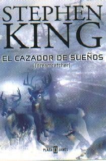 libro dreamcatcher voces de los libros el cazador de sue 241 os de stephen king