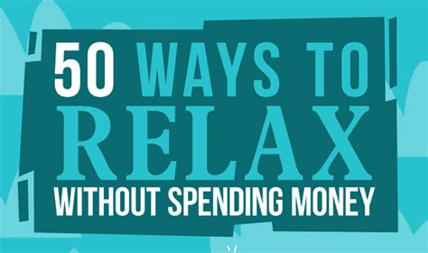 10 Best Ways To Relax by 50 Ways To Relax Without Spending Money Infographic