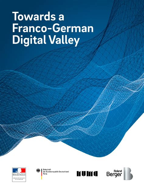 Towards a Franco German Digital Valley ? Roland Berger