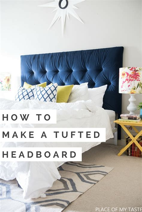 How To Make A Tufted Headboard by Top 10 Posts Of 2016 Place Of Taste